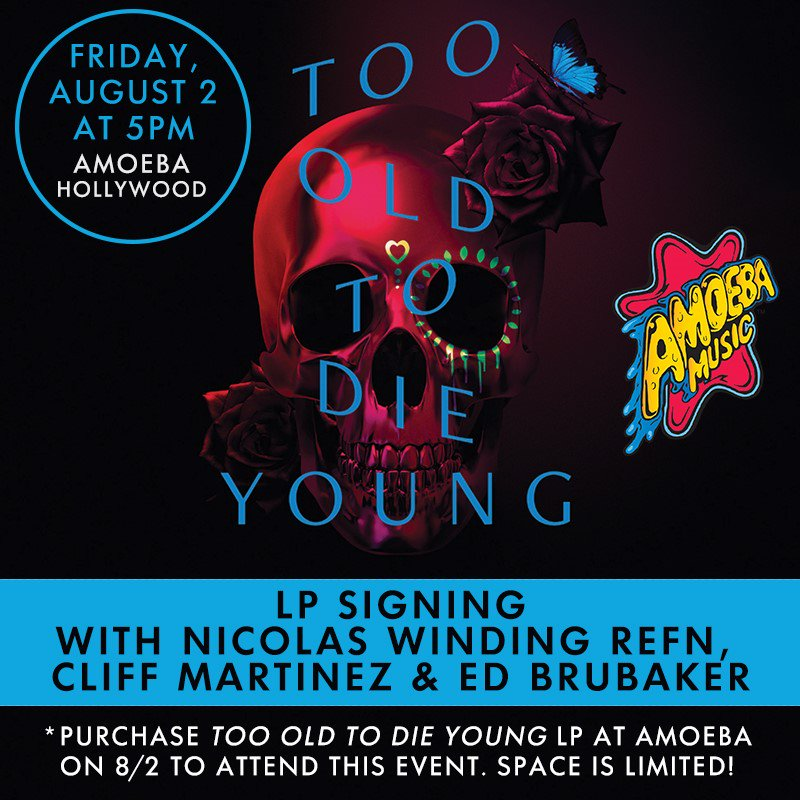 """JUST ADDED: @NicolasWR, Cliff Martinez & Ed Brubaker are signing the """"Too Old To Die Young"""" soundtrack LP at Amoeba Hollywood Friday, August 2nd at 5pm!   To attend this event, purchase the #TOTDY 2LP at Amoeba on 8/2. Space is limited!    More info: https://t.co/WQdAK7WCyn https://t.co/cpsWDIQmqG"""