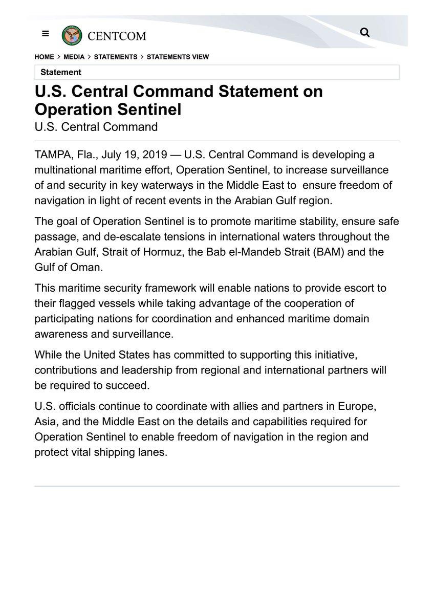 ホルムズ海峡警備、25日に再協議=米連合構想、監視強化の狙いも  中央軍は19日の声明で、有志連合構想に関し、航行の自由を保全するために中東の主要航路の監視を強化する「センチネル(番人)作戦」を進めていると表明。 | 時事 - 2019/07/20 - 11:55 https://www.jiji.com/jc/article?k=2019072000238&g=int…