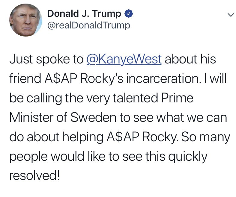 So... Kim Kardashian and Kanye West calls Trump to to make him call the Swedish Prime Minister to try to get A$AP Rocky out of Swedish prison? I love 2019 😄 #PullingStrings