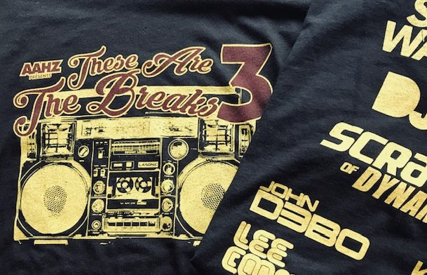 """By popular demand, a very limited post-show run of the **""""AAHZ~These Are The Breaks 3""""** event T-shirts have been made and are now available on http://www.aahzarmy.com    #aahzorlando #oldschool  #funkybreaks #coolthreads #jams #thesearethebreaks"""