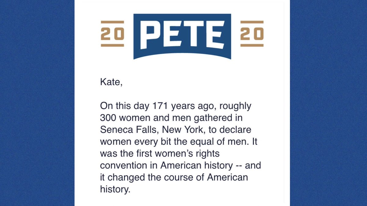 Of all emails I get from political candidates, I look forward to ones from @PeteButtigieg's team most. Informative, inspiring, no threats + minimal repetitive fundraising.   Today's email re: Seneca Falls taught me a slice of history I didn't know + made me want to learn more.  <br>http://pic.twitter.com/xd3IxuQz3d