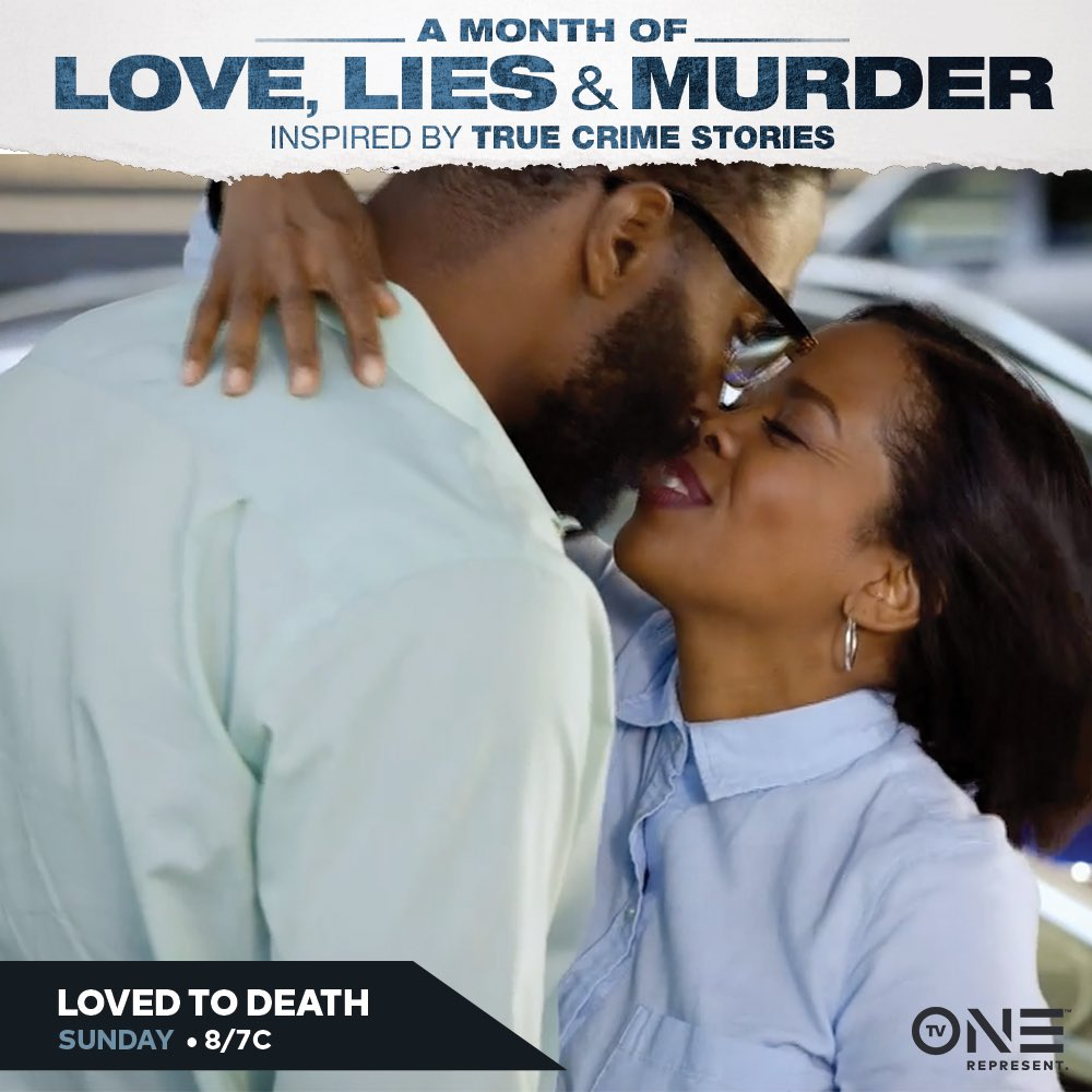 Catch our movie 'Loved to Death' this Sunday on TVone 8/7c!