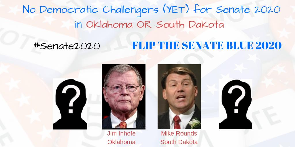 We need to #FlipTheSenate in 2020! But, there are currently NO Democratic challengers against  @JimInhofe in #Oklahoma  or  @SenatorRounds #SouthDakota  Any challengers for #Senate2020? Helloooo... #BlueWave2020  THREAD <br>http://pic.twitter.com/qMI5Ge49qt
