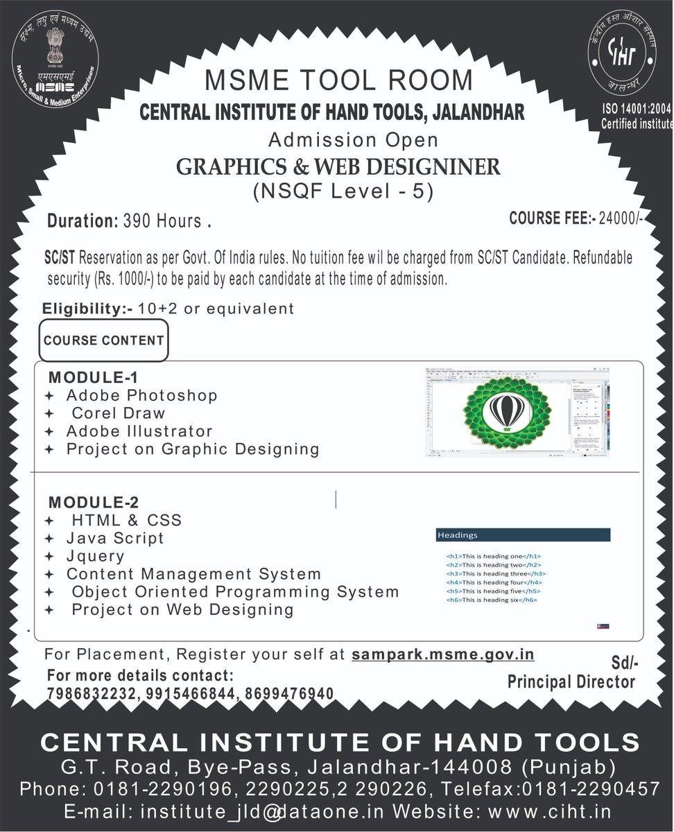 "#MYMSME Admission Notice in "" Graphics & Web Designinner "" NSQF level 5 at CIHT Jalandhar https://t.co/Uvf5QH7LR2"
