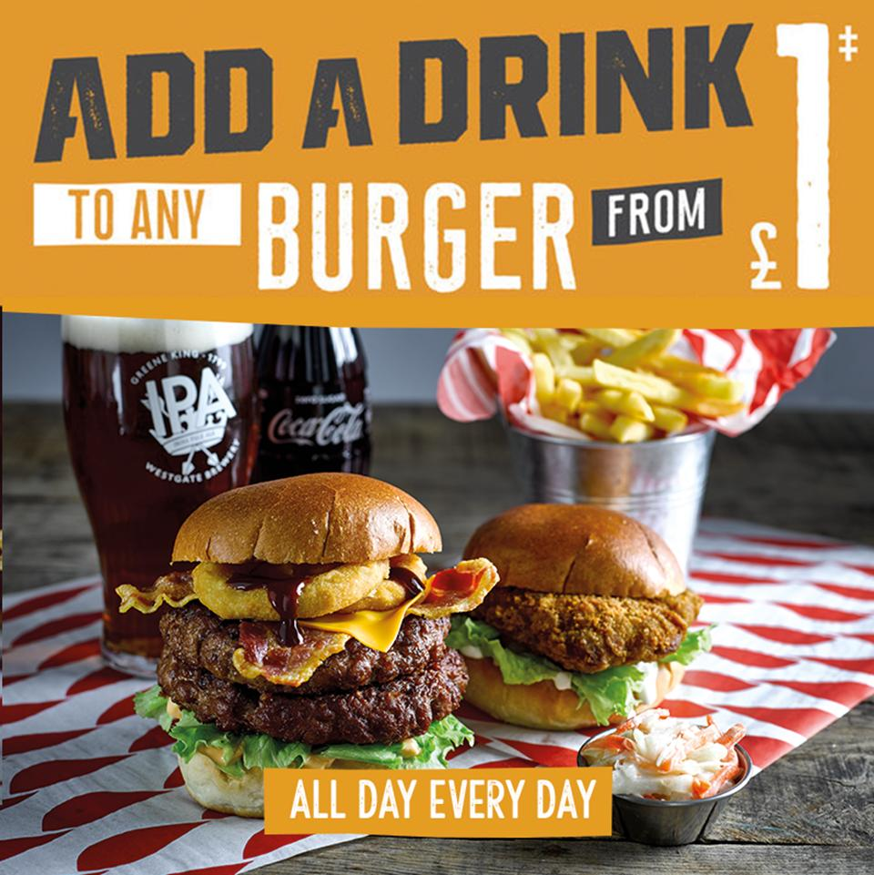 Add a DRINK from £1 to any BURGER all day every day............!!