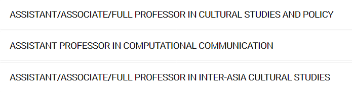 #CfA: Professorships in Cultural Studies and Policy, Computional Communication, and Inter-Asia Cultural Studies @cnmnus @NUSingapore 🇸🇬. Deadline: August 18 http://www.fas.nus.edu.sg/cnm/about-cnm/job-openings… via @TaberezNeyazi