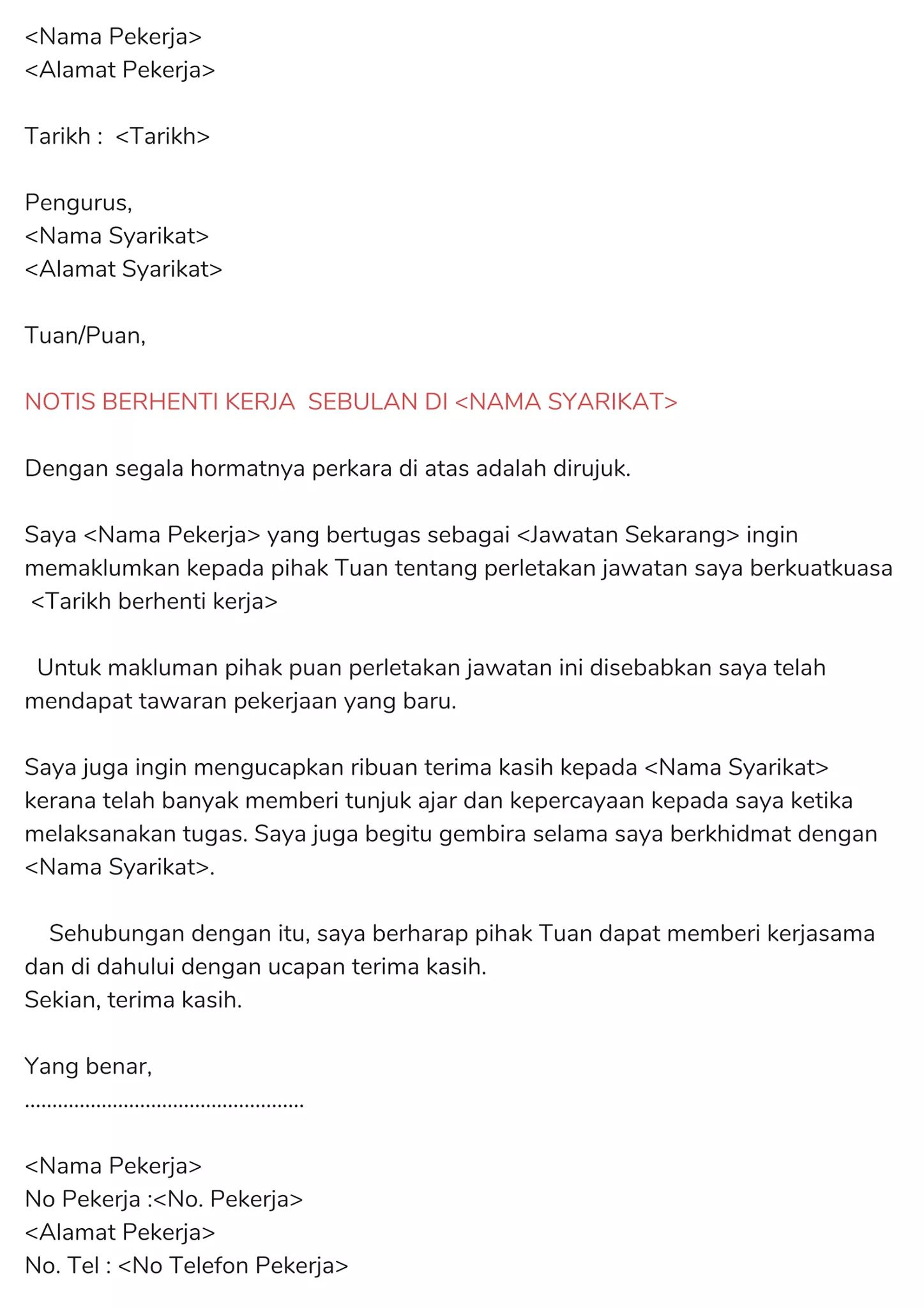 Resume Kreatif On Twitter Contoh Rasmi Surat Berhenti Kerja Jangan Menyusahkan Pihak Majikan Dengan Keluar Dari Syarikat Tanpa Bersebab Dan Tiada Hitam Putih Ini Contoh Surat Resign Dalam Bahasa Malaysia Yang Boleh