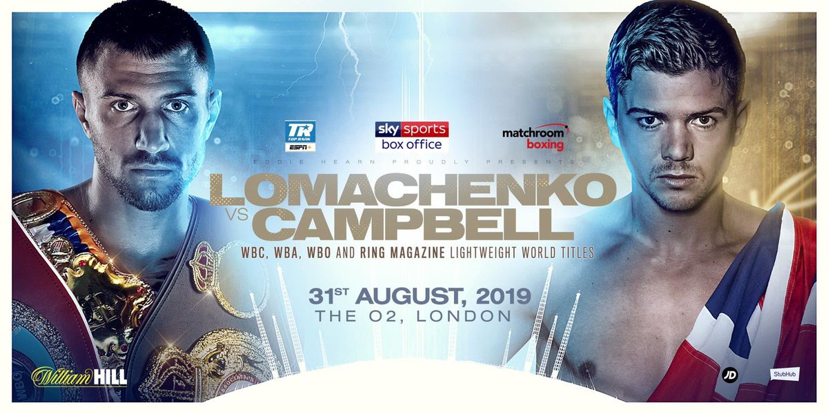 This is a big moment for British Boxing! Pound for pound number 1 @VasylLomachenko will face @luke11campbell for the WBC,WBO, WBA and Ring World titles August 31 @TheO2 - Both fighters will come face to face at the O2 tonight at #WhyteRivas 🇬🇧 🇺🇦 🥇 👑 @SkySportsBoxing