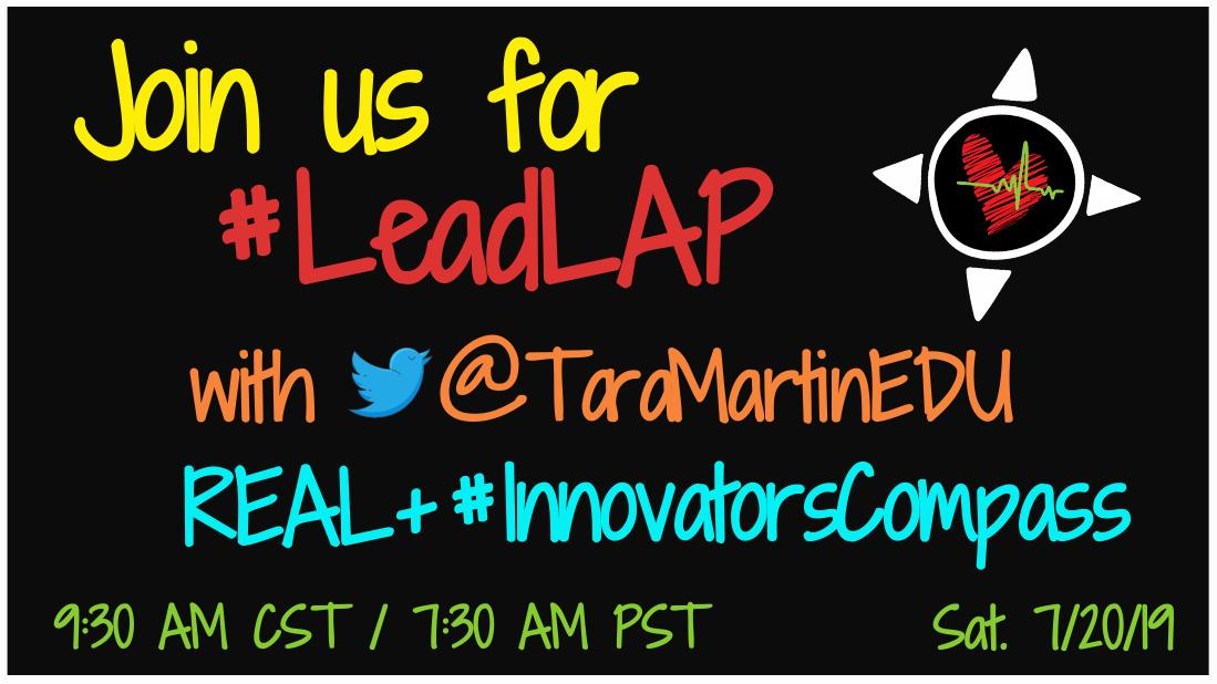 Less than an hour... Join us for #LeadLAP 7/20/19 at 9:30 AM CST. Excited to chat REAL+#InnovatorsCompass.😄🤗  #tlap #REALedu #BookSnaps #satchat  *Tool Inspired by @ElaBenUr🤗