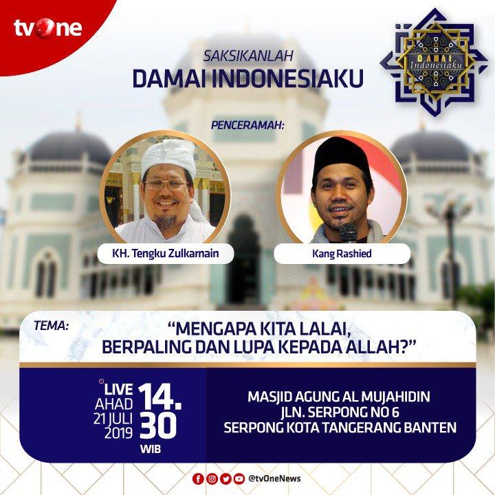 Saksikan Damai Indonesiaku dengan tema: Mengapa kita lalai, berpaling & lupa kepada Allah?Ahad, 21 Juli 2019 jam 14.30 WIB hanya di tvOne & streaming di tvOne Connect, android http://bit.ly/2EMxVdm & ios http://apple.co/2CPK6U3.#DamaiIndonesiakutvOne