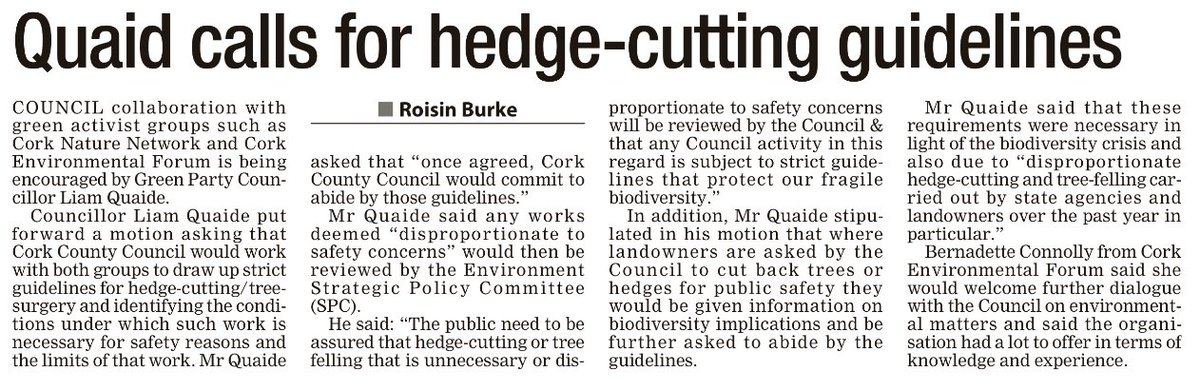 HEDGE CUTTING: @greenparty_ie County Councillor @LiamQuaide is quoted in today's @echolivecork regarding his motion to work with groups like @CorkEnvForum & @CorkNatNetwork on the councils hedge cutting policies to best preserve our biodiversity