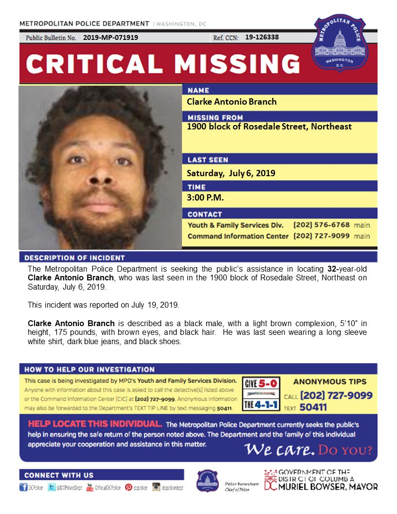 Critical #MissingPerson Clarke Branch, 32, who was last seen in the 1900 block of Rosedale St NE on Saturday, July 6, 2019.  Have info? Call 202-727-9099/text 50411