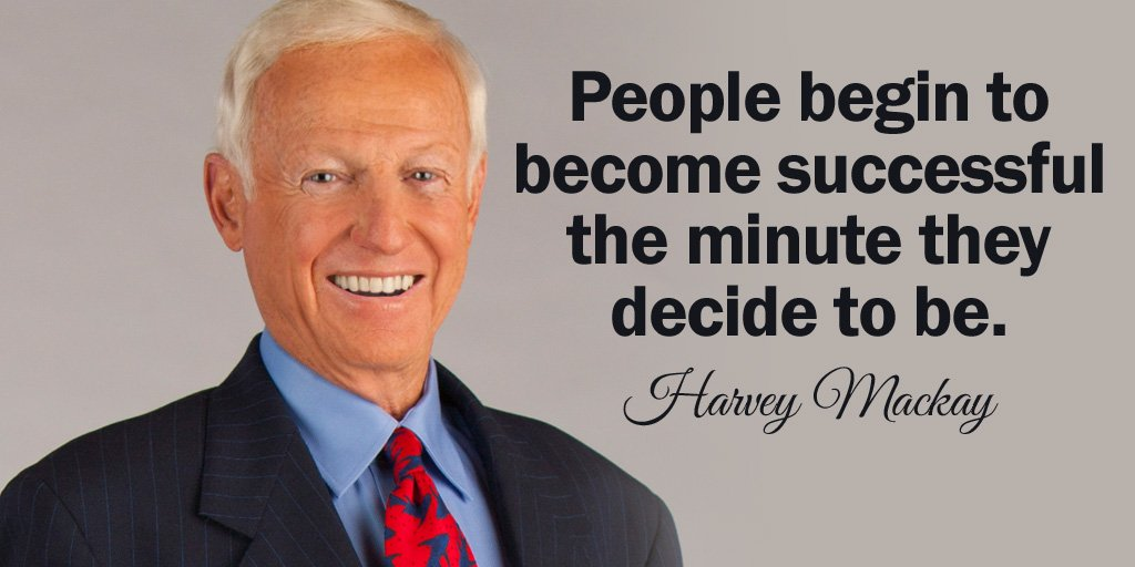 People begin to become successful the minute they decide to be. - Harvey Mackay #quote<br>http://pic.twitter.com/RStE5hFQMu
