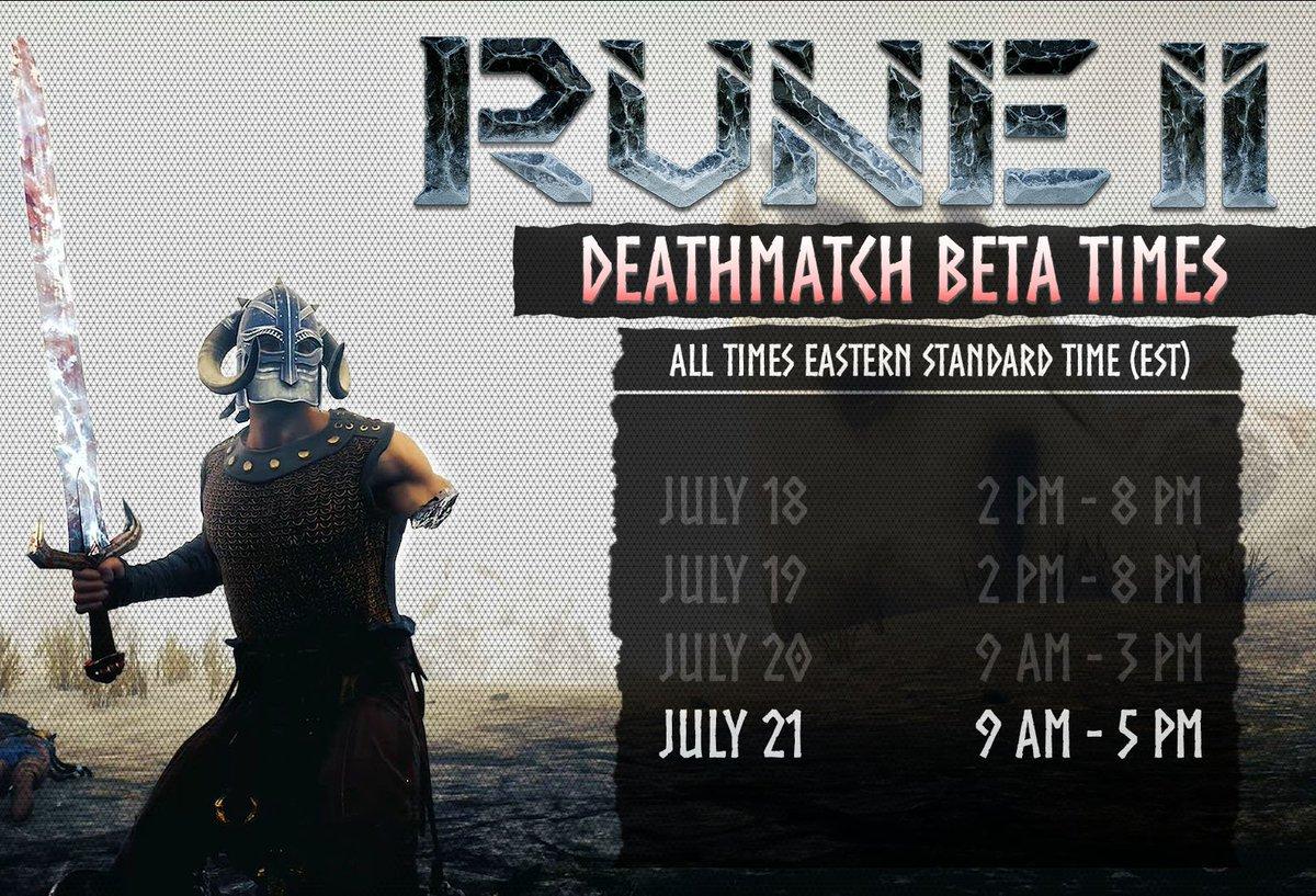 RUNE II Deathmatch Beta Schedule