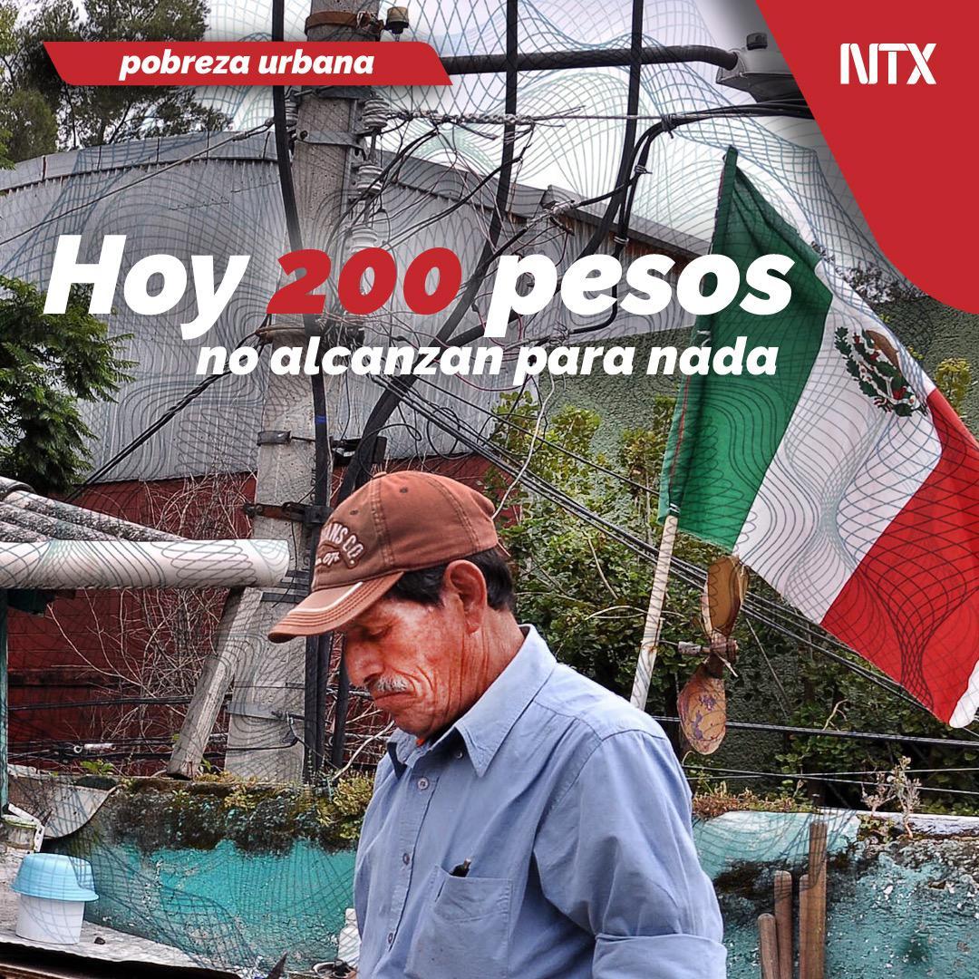 🔸#ESPECIAL   «Pobreza Urbana: Hoy 200 pesos no alcanzan para nada».➡http://ow.ly/bxA950v6I3y• #Notimex