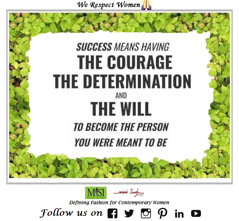 #Success is to be #courageous, #determined and #willing to #become the #person you #want to be. Have A #Nice Day!! #Minisinghwishes #Minisinghmotivation #Minisinghinspiration #Minisinghoptimism #MinisinghPositivity #MinisinghThoughts