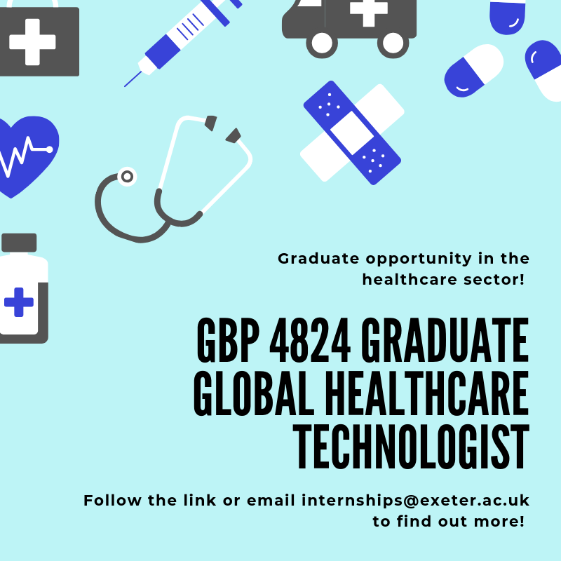 A graduate is sought as a Global Healthcare Project Technician in Exeter. The role involves working within healthcare environments, where we help improve the experience of patients and staff using technology and data - http://ex.ac.uk/btK