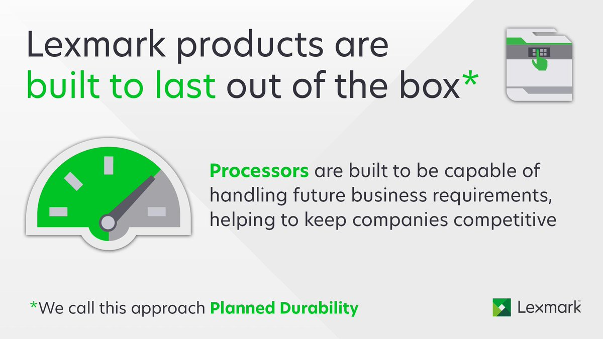 Lexmark products are built to last, straight out of the box - our processors are capable of handling future business requirements, helping companies keep their competitive edge: http://bit.ly/2ravjwv  #PlannedDurability #innovation