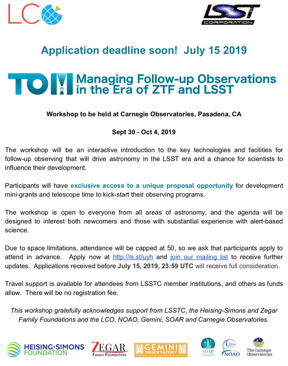 The application deadline for our workshop is coming up! Space is limited so apply by July 15 for full consideration. We are giving hands-on training with our TOM Toolkit as well as access to an exclusive proposal call for LCO, @gemini_edu and SOAR