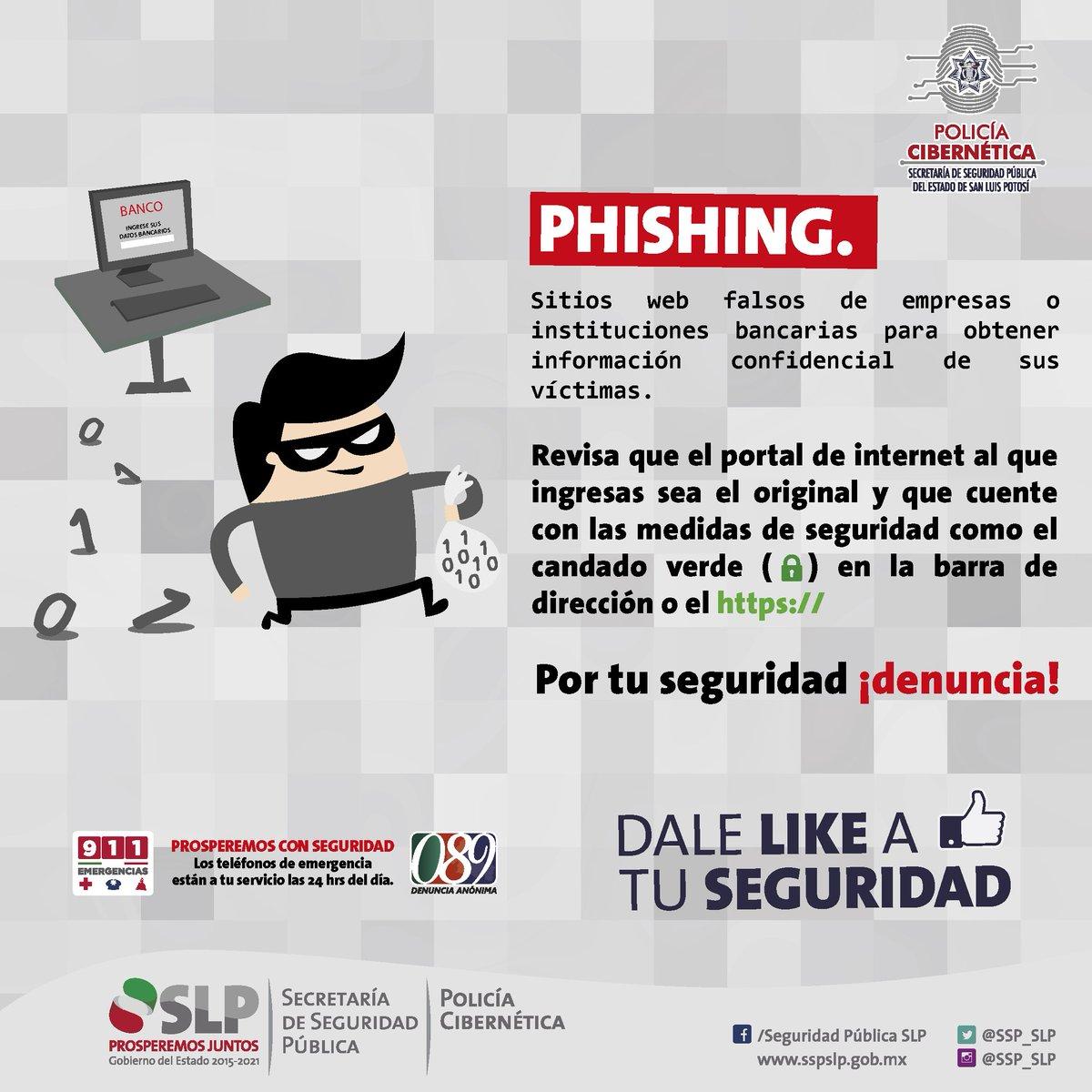 """Policía Cibernética SLP ar Twitter: """"El """"Phishing"""" es un tipo de fraude en internet que busca adquirir Información de un usuario mediante el engaño, incluye el robo de credenciales, número de tarjetas"""