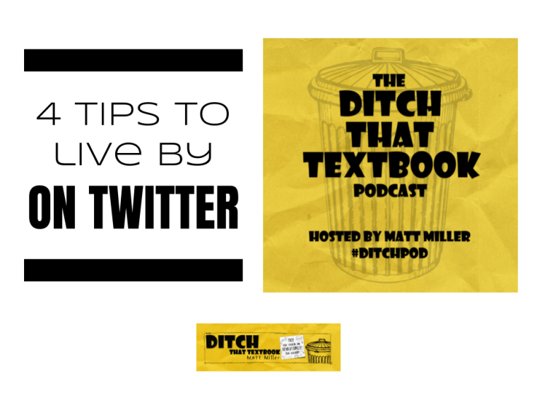 4 tips to live by on Twitter ditchthattextbook.com/2018/04/24/4-t… #ditchbook #edtech
