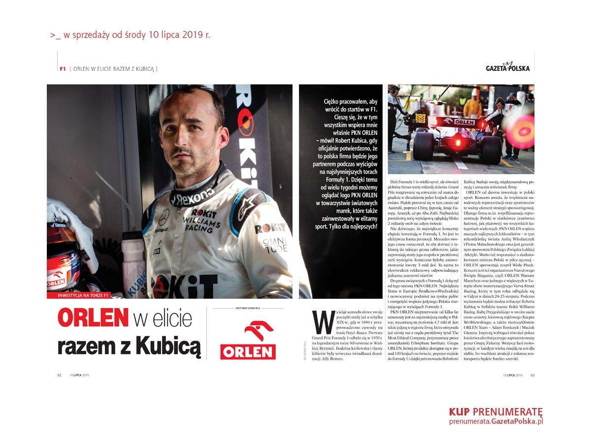 Ciężko pracowałem, aby wrócić do startów w F1. Cieszę się, że w tym wszystkim wspiera mnie właśnie PKN ORLEN – mówił Robert Kubica, gdy potwierdzono, że to polska firma będzie jego partnerem podczas wyścigów na najsłynniejszych torach Formuły 1.  Partnerem dodatku jest @PKN_ORLEN