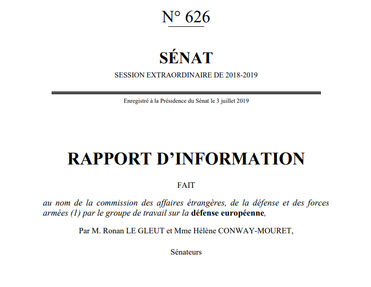 As a direct contribution to the ongoing debates on European Defence, @ronan_legleut and @HConwayMouret from the French @Senat wrote an official report on the matter, further demonstrating the French authorities' interest for related issues.  ⏩ https://www.senat.fr/rap/r18-626/r18-6261.pdf …