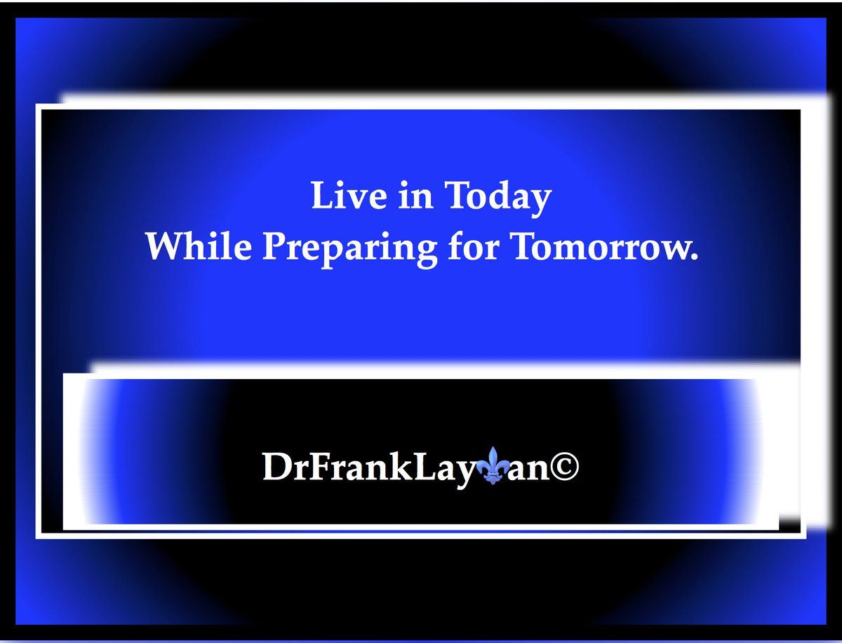 Live in Today while Preparing for Tomorrow.@DrSTLT Having something to Fight For.#DrFrankLayman  #positivemindset     #achieve    #Inspirational    #author #writer    #selfhelp #TopQuotes  Contemplative Growth and Development  https://www. amazon.com/gp/product/099 7921323/ref=dbs_a_def_rwt_hsch_vapi_taft_p1_i4   …  Author  https://www. amazon.com/s?i=stripbooks &rh=p_27%3ADr.+Frank+Layman&s=relevancerank&text=Dr.+Frank+Layman&ref=dp_byline_sr_book_1   … <br>http://pic.twitter.com/tc6fR3Pubi