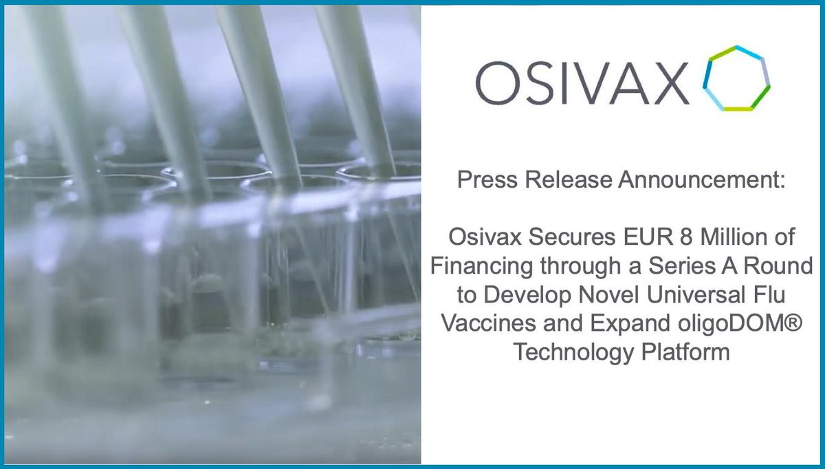 Congratulations to our client, @OsivaxVaccines for closing a EUR 8 million financing round to develop universal #fluvaccines & expand their oligoDOM® tech platform. To learn more about this #clinicalstage #biotech, read the press release here: https://t.co/sEHkUJhbdv