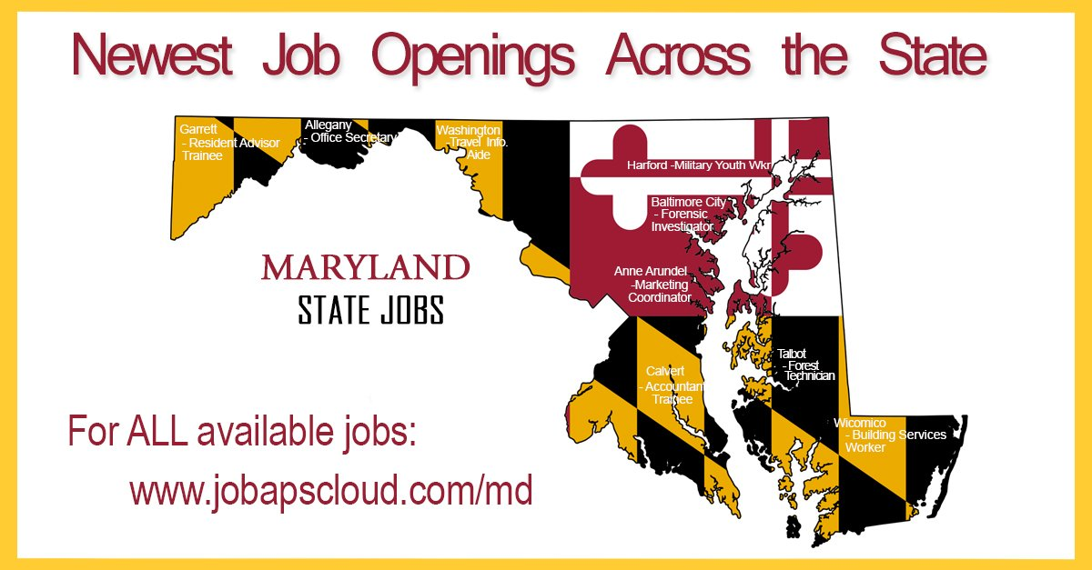 Maryland State Jobs On Twitter Newest Job Openings Across The State Including Forensic Investigator Travel Information Aide Marketing Coordinator Office Secretary And Many More Https T Co Ob9kbcjbko Complete List Of Job Openings Https T Co