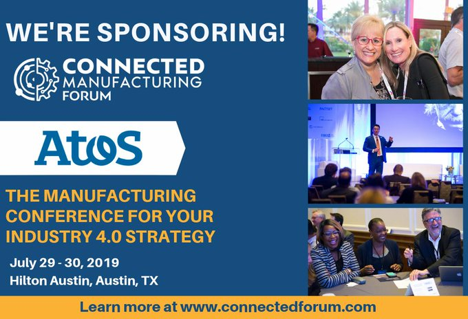 Join Atos in Austin, TX for the Connected Manufacturing Forum July 28 and 29....