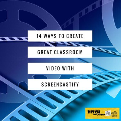 14 ways to create great classroom video with Screencastify ditchthattextbook.com/2016/09/22/14-… #ditchbook #edtech