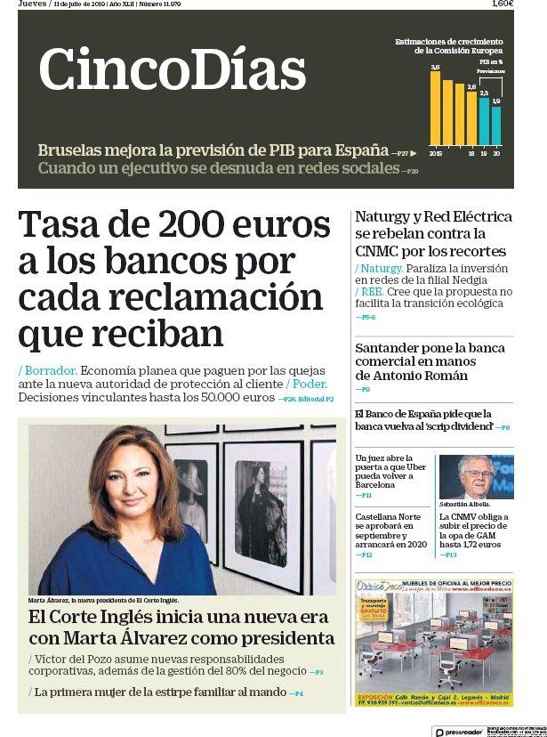 '#Tasa de 200€ a los #bancos por cada #reclamación que reciban'; #MartaAlvarez, primera mujer al mando de #ElCorteInglés; #Naturgy y #RedEléctrica se rebelan contra la #CNMC; #CastellanaNorte se aprueba en septiembre, y cuando un #ejecutivo se desnuda en #redessociales https://t.co/eWkaRfady7