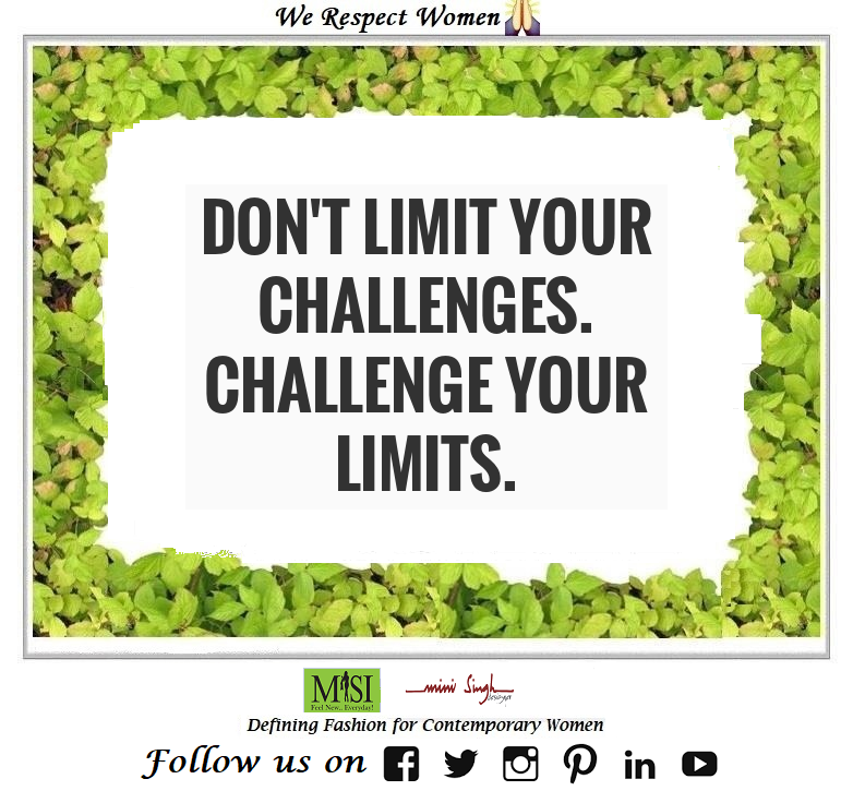 Never put a #limit to your #challenges, instead keep #challenge your #limits. Have A #Wonderful Day!! #Minisinghwishes #Minisinghmotivation #Minisinghinspiration #Minisinghoptimism #MinisinghPositivity #MinisinghThoughts