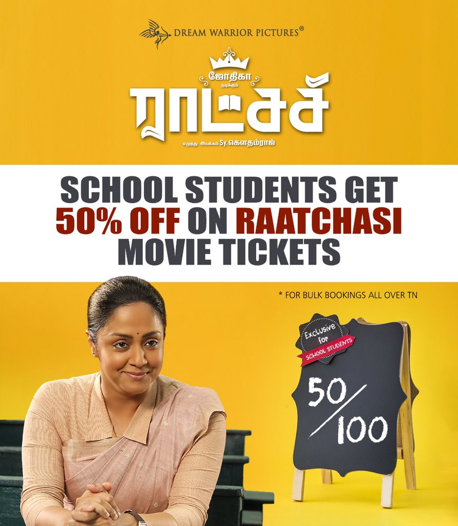 Tomorrow onwards, School students get 50% off on #Raatchasi ticket prices. For bookings, kindly approach Theaters through your School Administration!   #Jyotika @sy_gowthamraj @RSeanRoldan @gokulbenoy @philoedit   #ராட்சசி