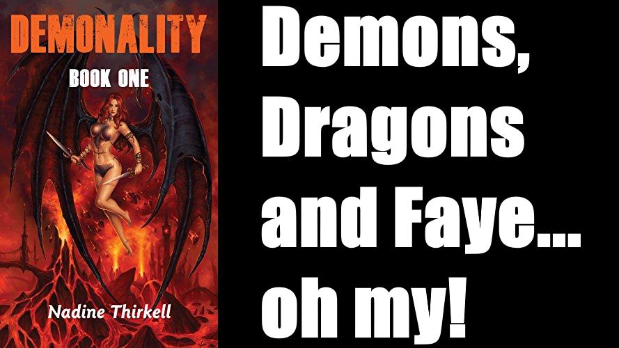 """Demons, Dragons and Faye...oh my!""—Amazon Reviewer Amazon:  #fantasy #magic #adventure #romance"