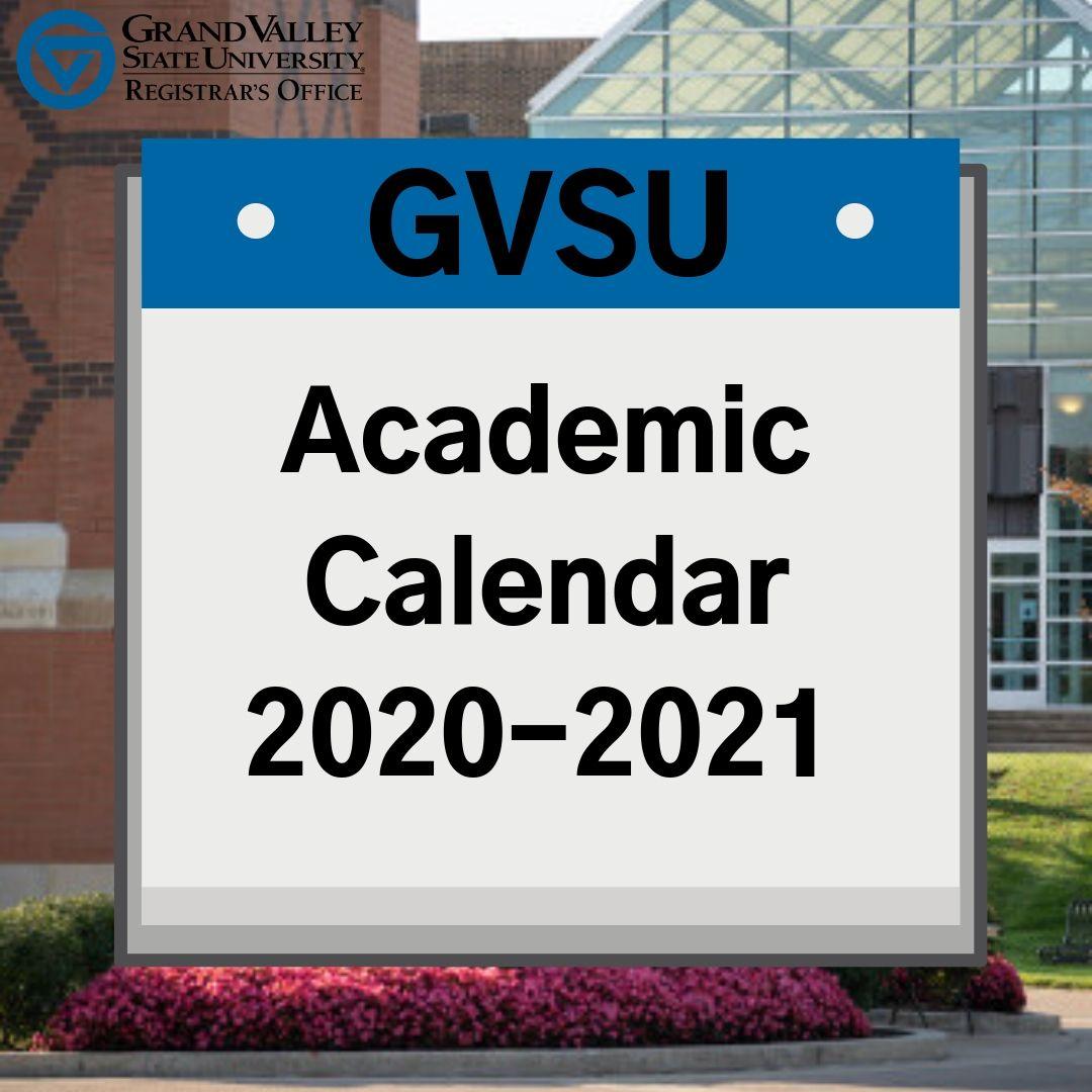 Gvsu Academic Calendar 2020 GVSU Registrar (@GVSURegistrar) | Twitter
