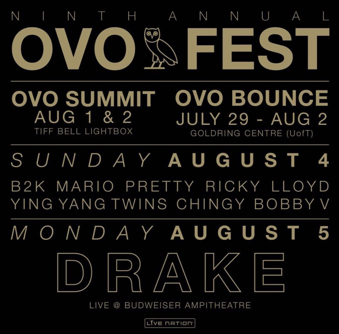 Shoutout to d homie Drake for bringing me on as 1 of the headliners for the 9th annual OVO Fest.. August 4th Canada lets go!!!! Don't miss it! <br>http://pic.twitter.com/es8NnT6uLP