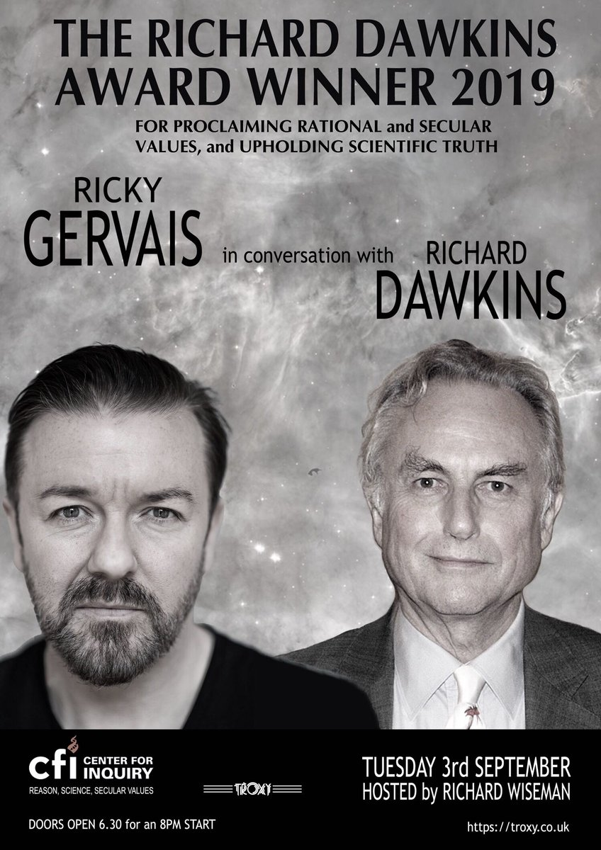 Many thanks to @rickygervais for standing up for reason, science, and secular values. The 2019 @RichardDawkins Award has found a deserving home. See  both Gervais and Dawkins in conversation, Sept 3 in London. 10% discount for @center4inquiry and RDF members! #DawkinsAward2019