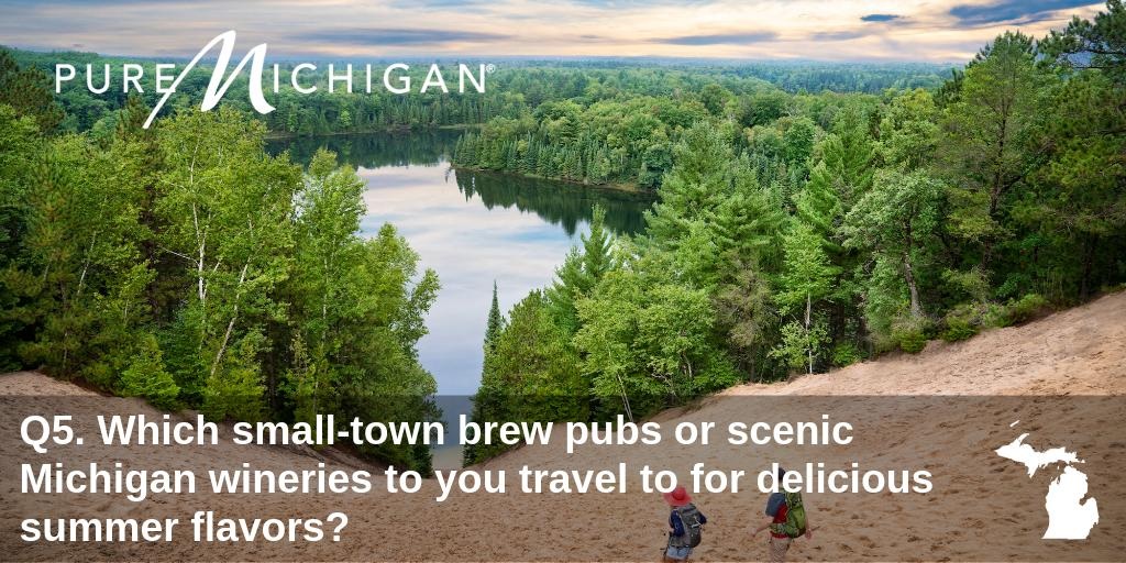 Q5. .@MichiganWines and handcrafted #MIbeer are the perfect pairing for a #PureMichigan summer day. 🍷#PureMichiganChat