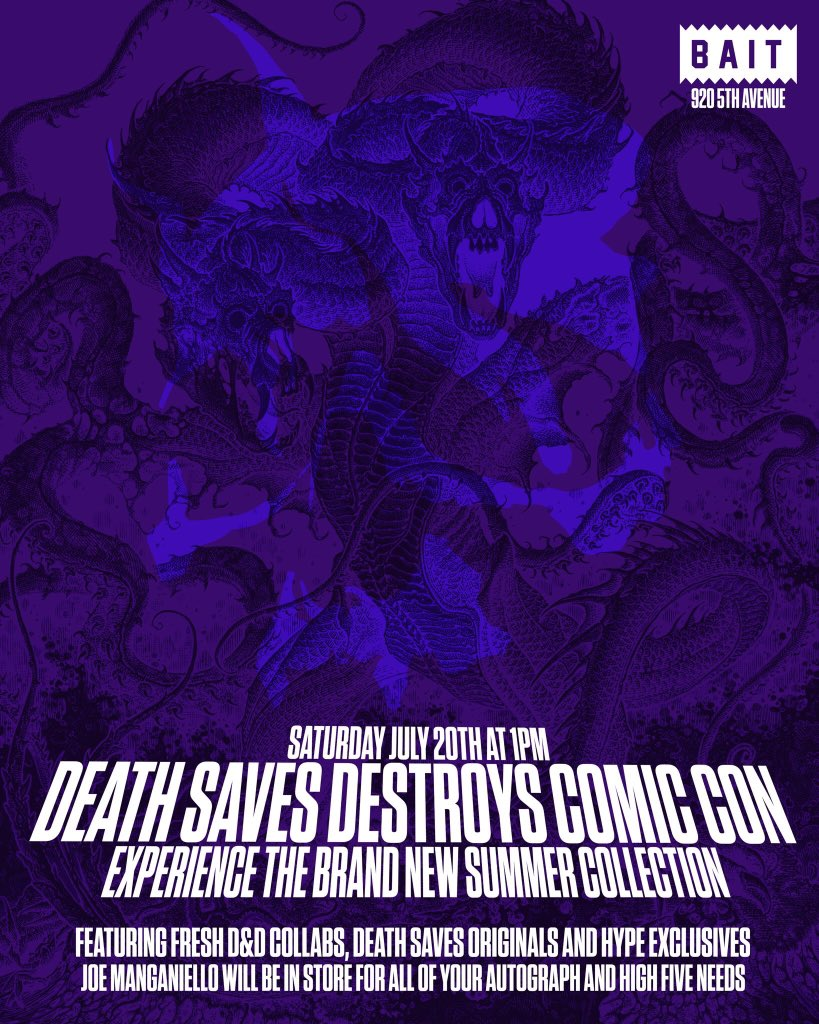 DEATH SAVES DESTROYS COMIC CON - On Saturday July 20th at 1PM I will personally be unleashing the latest onslaught of Death Saves gear at @BaitMeCom in San Diego... NEW DESIGNS, D&D COLLABS, CON EXCLUSIVES & MORE!!!  🔥 💀 🔥 https://t.co/SJW1XpIo2b