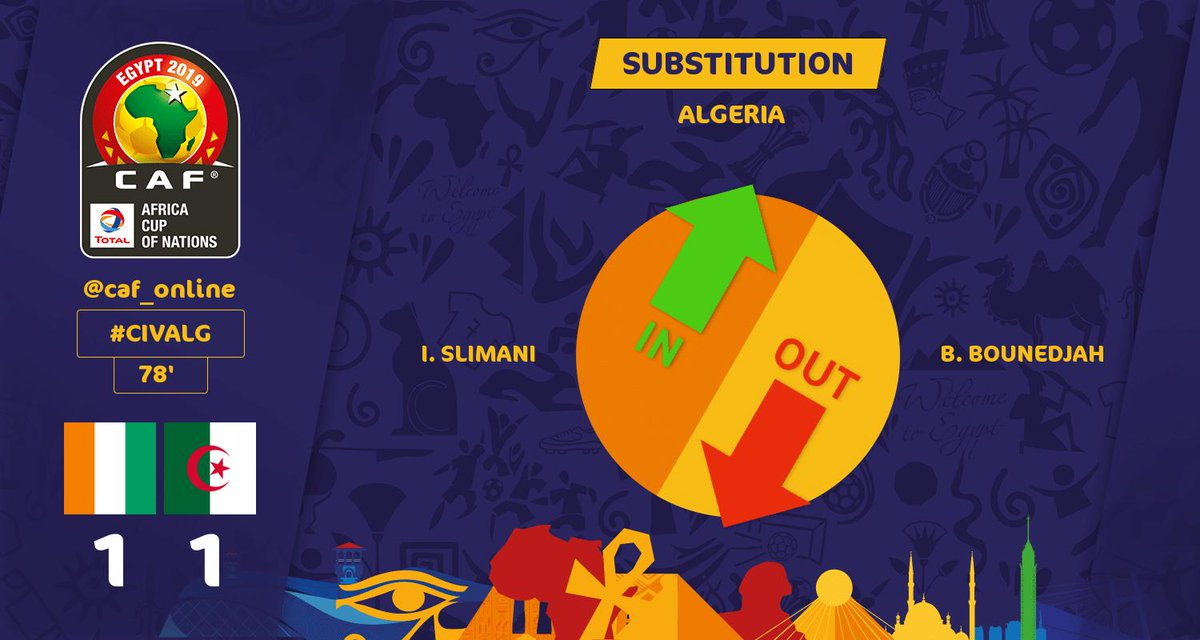 SUBSTITUTION | Algeria: I. SLIMANI comes in for B. BOUNEDJAH  #TotalAFCON2019  #CIVALG<br>http://pic.twitter.com/Ft1AMqV4EC