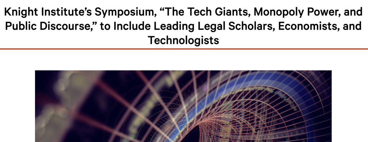 "Amazing list of contributors to upcoming symposium on ""Tech Giants, Monopoly Power, and Public Discourse,"" including @linamkhan, @ZephyrTeachout, @superwuster, @EthanZ /1 knightcolumbia.org/news/knight-in…"
