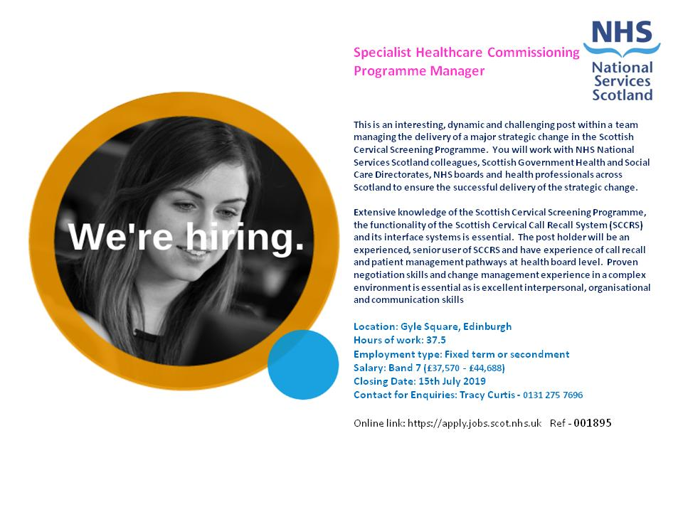 Join our team as a Specialist Healthcare Commissioning Programme Manager, managing the delivery of a major strategic change in the Scottish Cervical Screening Programme #vacancy