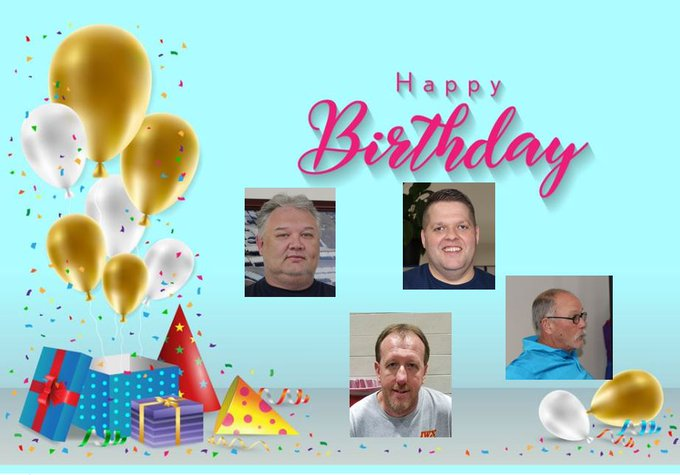 Happy Birthday to David, James, Don, and Mike who are all celebrating their birthday today!