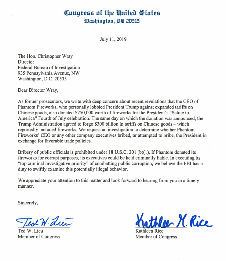 The CEO of Phantom Fireworks lobbied @POTUS against expanding tariffs on China. Then on the same day that he donated $750k worth of fireworks to Trump's 4th of July event, Trump scrapped new tariffs on Chinese goods, including fireworks.  @tedlieu and I asked @FBI to investigate.