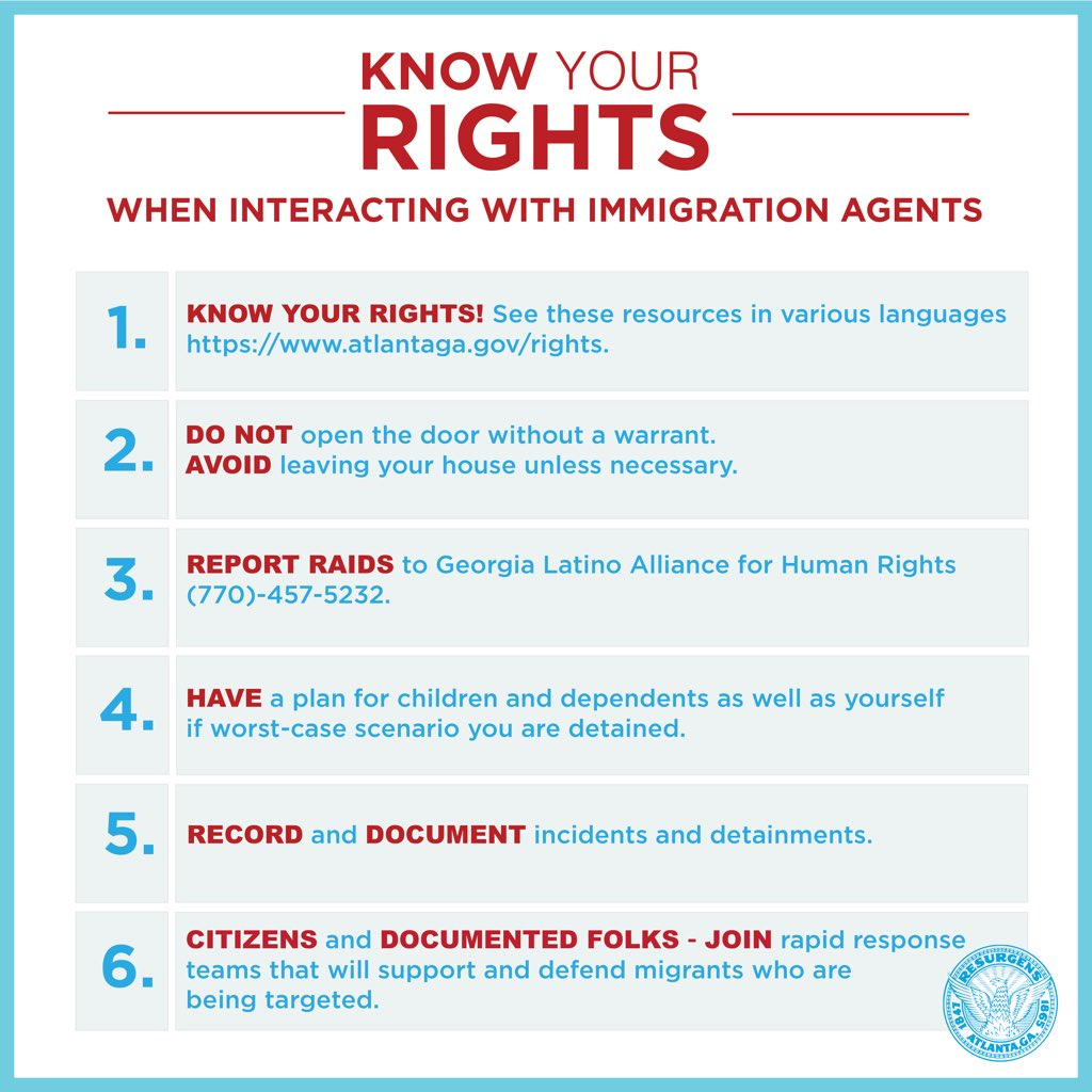 National groups are confirming mass raids to detain undocumented people around the country. In the Atlanta area, it is predicted that there will be targeted raids this weekend in pre-dawn hours. Share this post and help Atlantans know their rights.