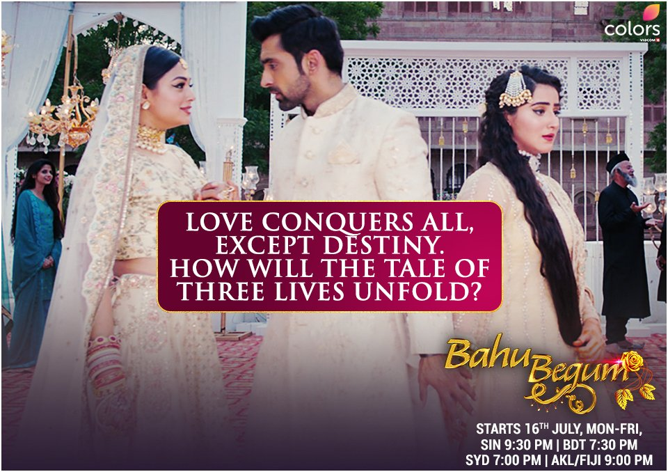 Fate has a way of its own. How will it intertwine these 3 lives? To know watch #BahuBegum, starts 16th July, Mon-Fri at SIN 9:30 PM | BDT 7:30 PM | SYD 7:00 PM | AKL/FIJI 9:00 PM. #SameekshaJaiswal @Dianaaakhan @arjitaneja https://t.co/65lCaks494