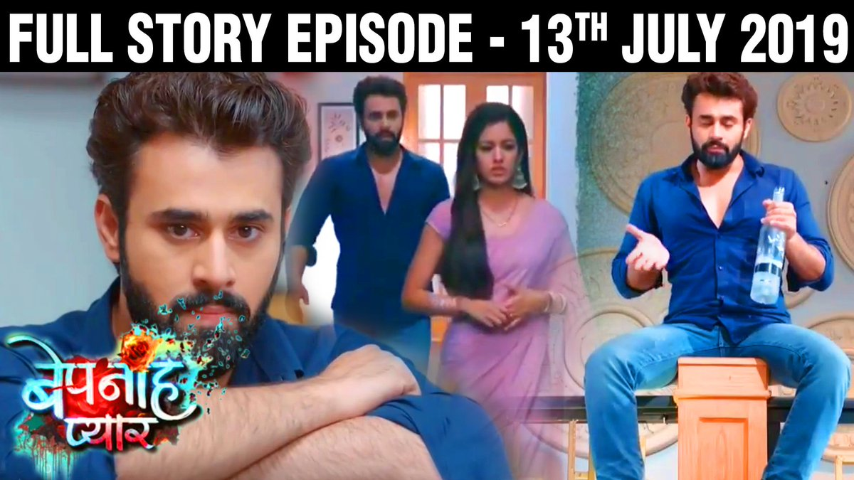 Bepanah Pyaar - Today 13th July 2019 Full Episode Story