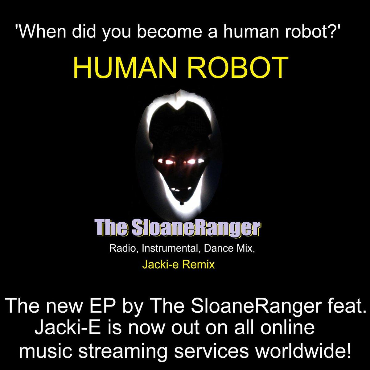 HUMAN ROBOT EP by  @DjSloaneRanger incl my remix out today, Friday, 12 July.  Spotify:-  https:// open.spotify.com/album/6dGtti78 0Djlor4QcquU27  …   Napster:-  https:// gb.napster.com/artist/the-slo aneranger/album/human-robot-ep  …   Apple Music:-   https:// music.apple.com/gb/album/human -robot-ep/1471122730  …   Google Play:-  https:// play.google.com/store/music/al bum?id=Bo5zokgpfimf6mvd6sjsc3xazim&tid=song-Tohtr5lxh7dfmbxgg6fj2lx7phy&hl=en  …   Amazon:-  https://www. amazon.co.uk/Human-Robot-EP -SloaneRanger/dp/B07TZ22997/ref=sr_1_2?keywords=human+robot&qid=1562952894&s=gateway&sr=8-2  …   #techno #techhouse <br>http://pic.twitter.com/IIDfiO8O8W